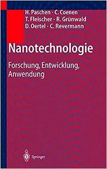 Nanotechnologie: Forschung, Entwicklung, Anwendung
