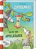 Zipfelmaus sucht den Apfelräuber (Südpol Lesewelt-Entdecker / Spannend, lustig, leicht zu lesen!)