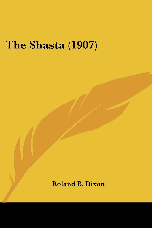 The Shasta (1907) pdf