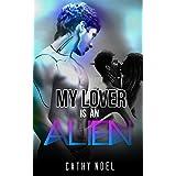 ROMANCE: ALIEN ROMANCE: My Lover Is An Alien (BBW Alien Lottery Romance Collection) (Romance Collection: Mixed Genres)