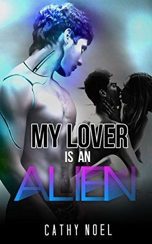 My Lover Is An Alien