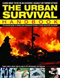 The Urban Survival Handbook, Harry Cook and Bill Mattos, 1844764710