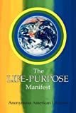 The Life-Purpose Manifest, American Lifespirit, 1436395968