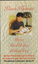 Liuxin Newman: Perfect Hand Quilting Without…
