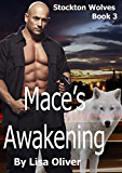 Mace's Awakening (Stockton Wolves Book 3)