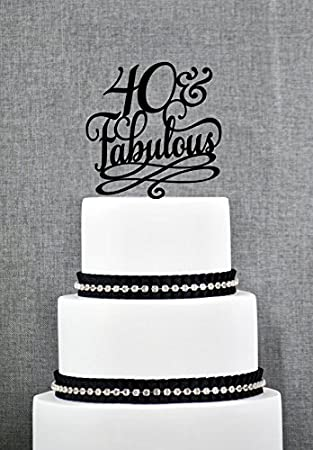 Amazoncom 40 and Fabulous Birthday Cake Topper Classy 40th