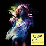 kylie minogue come into my world - Come Into My World (Radio Edit)