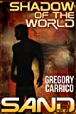 The Shadow of the World (Sand Book 1)
