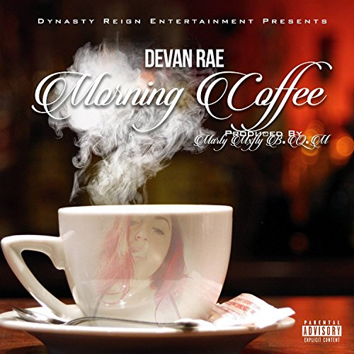 Morning Coffee [Explicit]