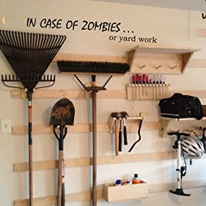 IN CASE OF ZOMBIES... or yard work Funny Wall Decal Inspirational Wall Quote Vinyl Wall Art Sticker Home Decoration Brown