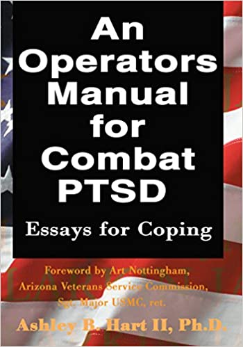Sample Synthesis Essays An Operators Manual For Combat Ptsd Essays For Coping St Edition Kindle  Edition Importance Of English Essay also Good Persuasive Essay Topics For High School An Operators Manual For Combat Ptsd Essays For Coping  Kindle  Essay On Health