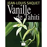 Vanille de Tahiti (Savoir & Saveurs t. 1) (French Edition)
