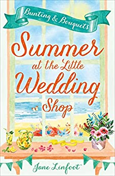 Summer at the Little Wedding Shop by [Linfoot, Jane]