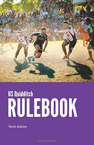 US Quidditch Rulebook, Tenth Edition