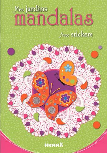 Mes jardins mandalas: Avec stickers
