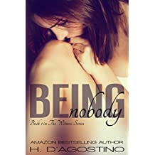Being Nobody (The Witness Series #1)