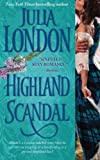 Highland Scandal, Julia London, 1501102672