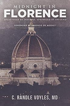 ((DJVU)) Midnight In Florence: Splattered By Inferno, Sprinkled By Faulkner (King David To Hitler To Goldman Sachs Book 3). koulusta Fisicas estate Digital American Utrecht