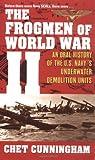 The Frogmen of World War II, Chet Cunningham, 0743482166