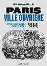 Paris ville ouvrière par Gribaudi