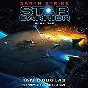 Earth Strike: Star Carrier, Book One | Ian Douglas