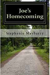 Joe's Homecoming: A Story of Triumph and Hope Paperback
