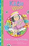Katie's Lucky Birthday (Katie Woo)