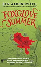 Foxglove Summer: A Rivers of London Novel
