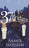 37 Bridges and Other Stories: 1
