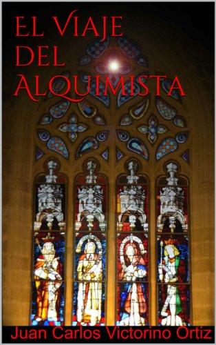 El Viaje del Alquimista (Spanish Edition)