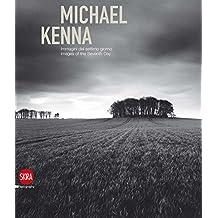 Michael Kenna: Immagini del settimo giorno/ Images of the Seventh Day