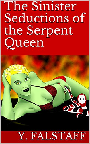 The Sinister Seductions of the Serpent Queen (Essence of Lust Chronicles Book 1)