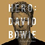 Hero: David Bowie | Lesley-Ann Jones