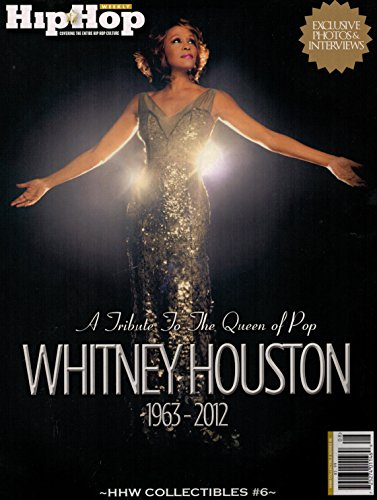 Hip Hop Weekly - A Tribute to the Queen of Pop - Whitney Houston (Special Collectible)