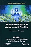 Virtual Reality and Augmented Reality: Myths and Realities Front Cover