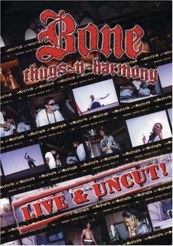 Bone Thugs-N-Harmony - Bone Thugs-N-Harmony: Live & Uncut! [Explicit Content] (DVD)