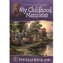 My Childhood Memories: A Keepsake Journal