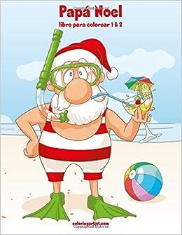 Papá Noel Libro Para Colorear Santa Claus Coloring Book Nick Snels
