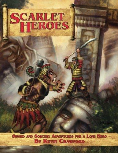 Scarlet Heroes: Sword & Sorcery Adventures for a Lone Hero