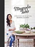 #6: Magnolia Table: A Collection of Recipes for Gathering