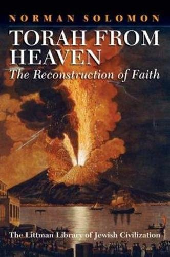 Torah from Heaven: The Reconstruction of Faith (Littman Library of Jewish Civilization)