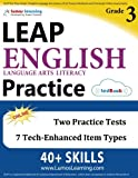 LEAP Test Prep: Grade 3 English Language Arts Literacy (ELA) Practice Workbook and Full-length Online Assessments: LEAP Study Guide