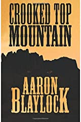 Crooked Top Mountain (The Land of Look Behind) (Volume 2) Paperback