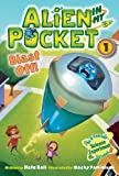 Alien in My Pocket - Blast Off!, Nate Ball, 0062314912