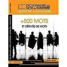 Le dictionnaire des mots en entreprise et buzzwords des manageurs (French Edition)