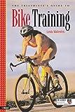 The Triathlete's Guide to Bike Training (Ultrafit Multisport Training)