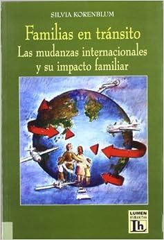 Book Familias En Transito: Las Mudanzas Internacionales Y Su Impacto Familiar (Spanish Edition) by Korenblum, Silvia (2003)