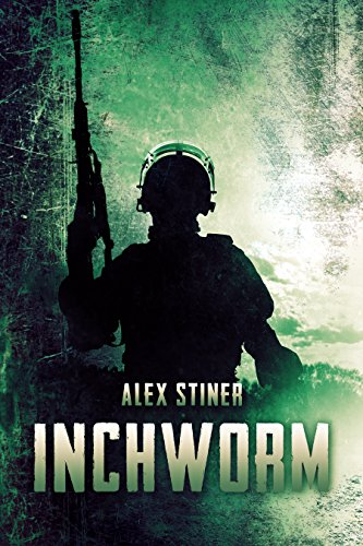 Inchworm: A Novella by [Stiner, Alex]