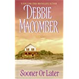 Sooner or Later (Deliverance Company series Book 2)
