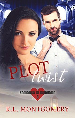 (Plot Twist (Romance in Rehoboth Book 3) )